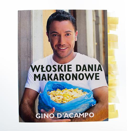 Gino D'Acampo - Włoskie Dania Makaronowe