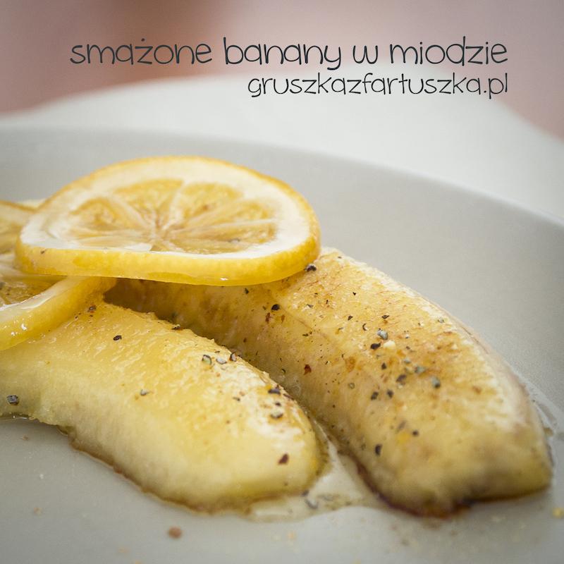 smażone banany w miodzie