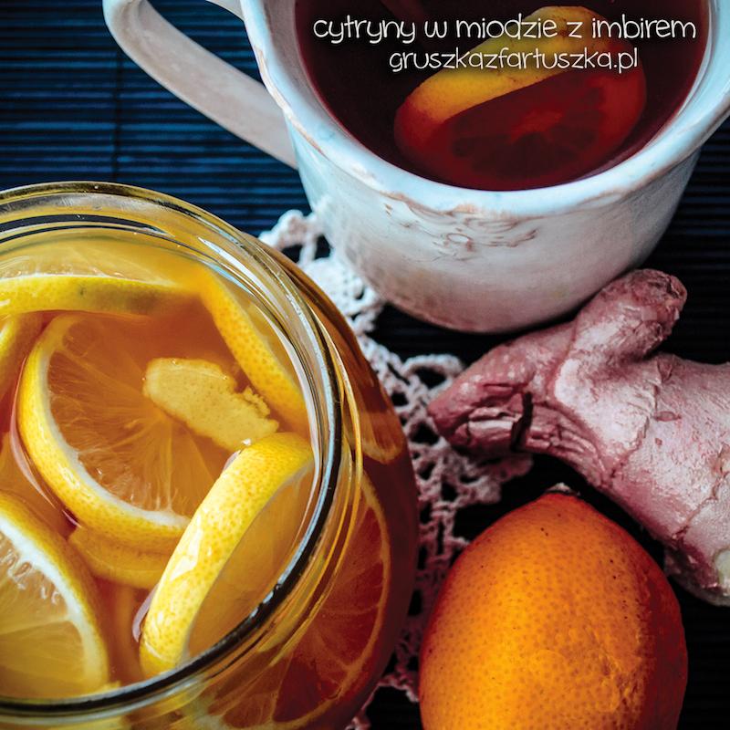 cytryny z miodem i imbirem