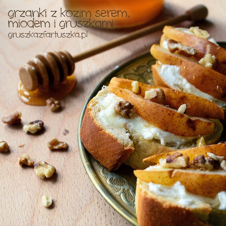 grzanki z kozim serem, miodem i gruszkami
