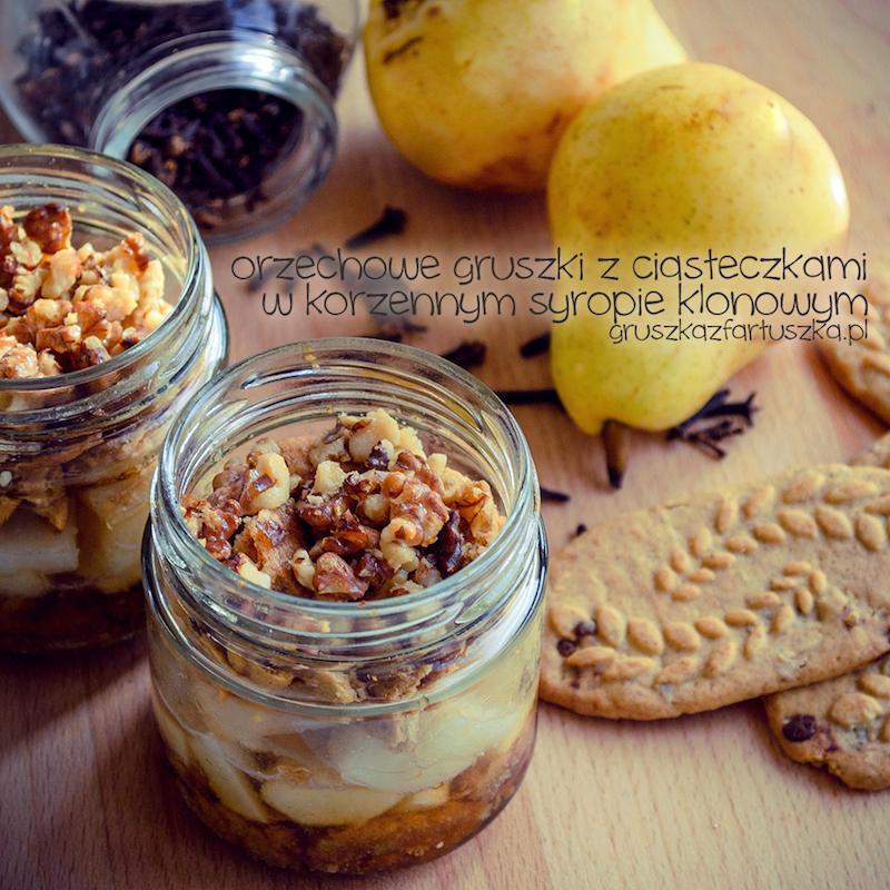 orzechowe gruszki z ciasteczkami z korzennym syropem klonowym