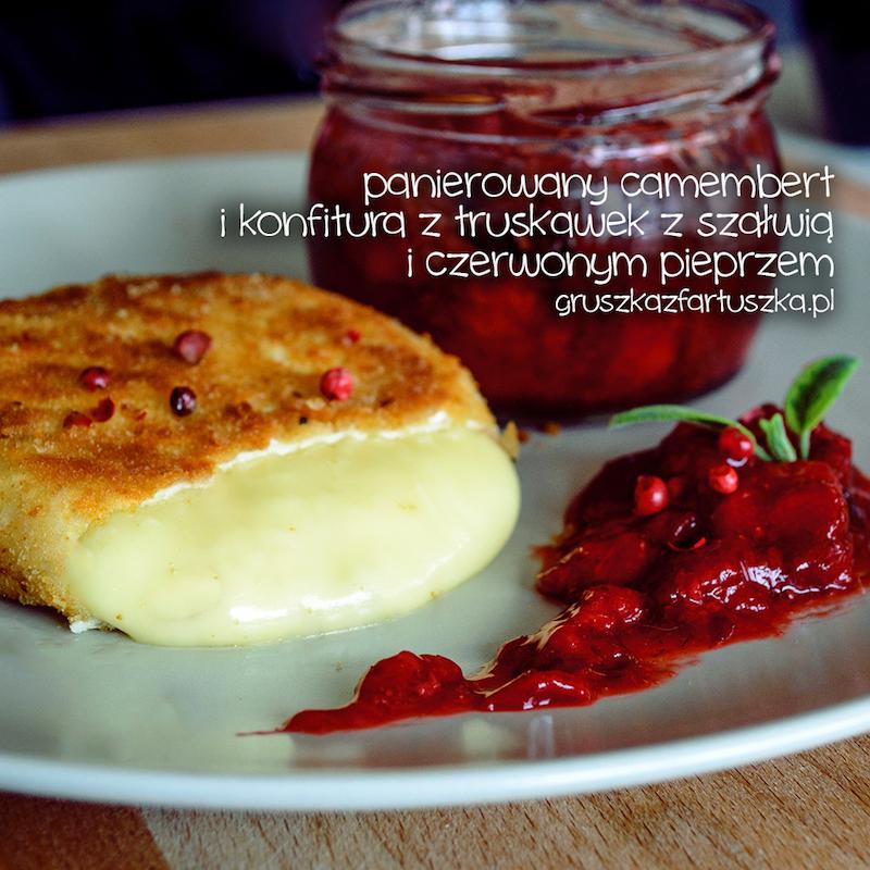 panierowany camembert i konfitura z truskawek z szałwią i czerwonym pieprzem