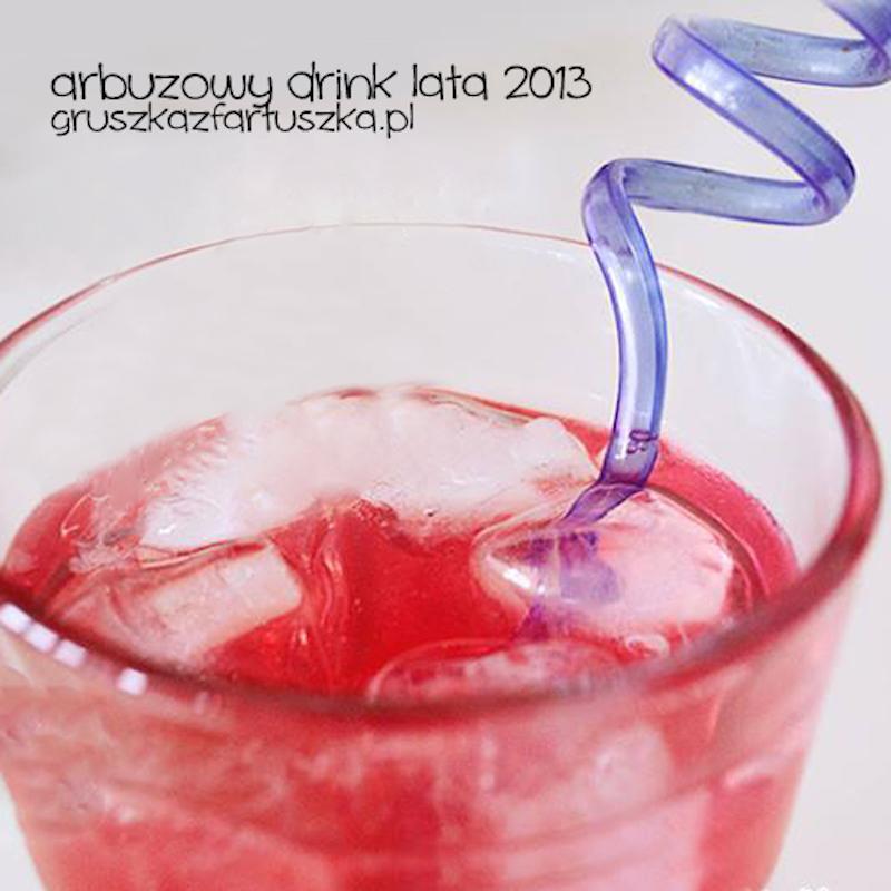 arbuzowy drink lata 2013