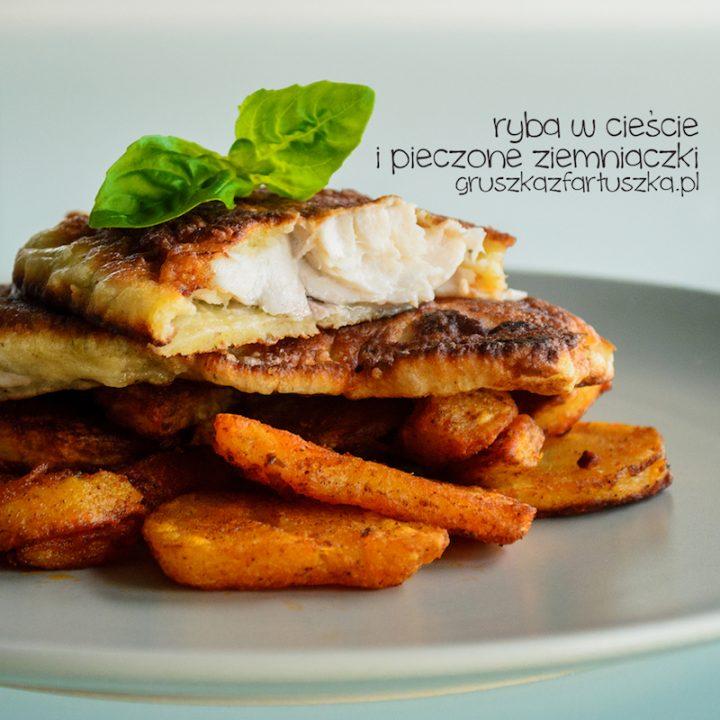 ryba w cieście i pieczone ziemniaczki
