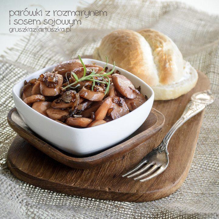 parówki z rozmarynem i sosem sojowym