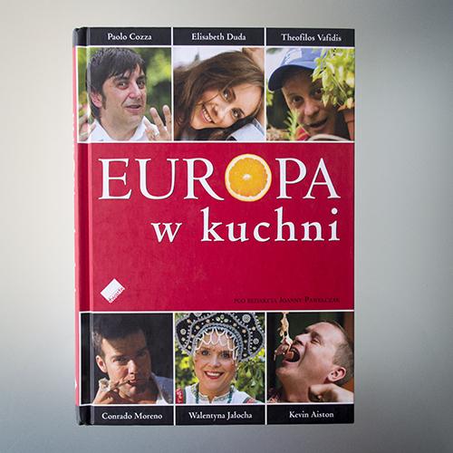 P. Cozza, E. Duda, T. Vafidis, C. Moreno, W. Jałocha, K. Aiston - Europa w kuchni