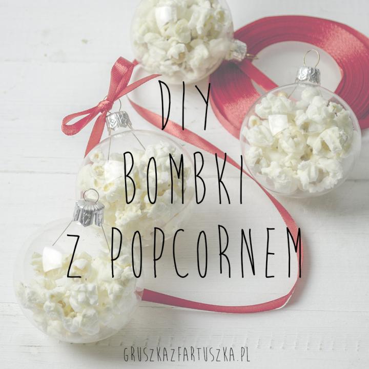 DIY - bombki z popcornem