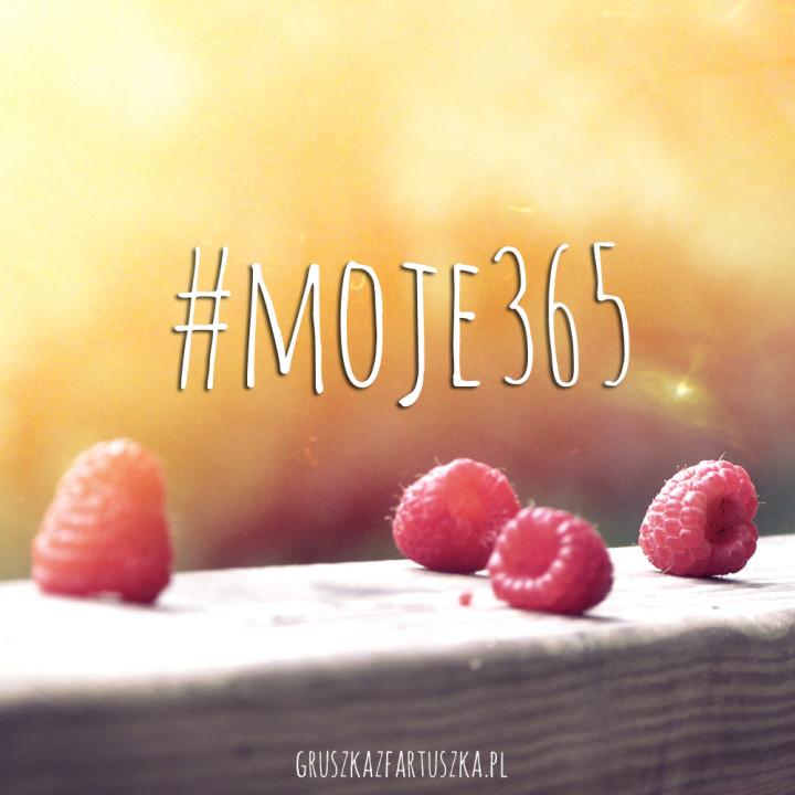 #moje365 - a jakie będzie Twoje?