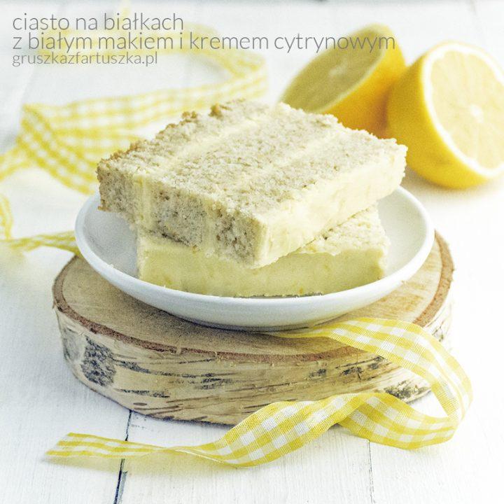 białkowe ciasto z białym makiem i kremem cytrynowym