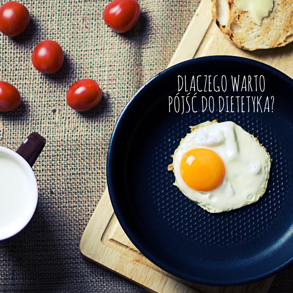 dlaczego warto pójść do dietetyka