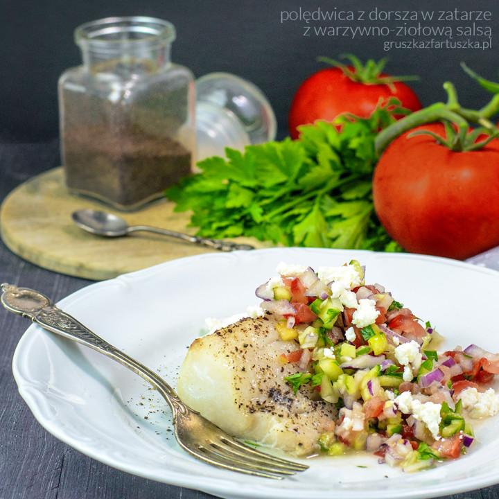 polędwica z dorsza w zaratrze z warzywno-ziołową salsą