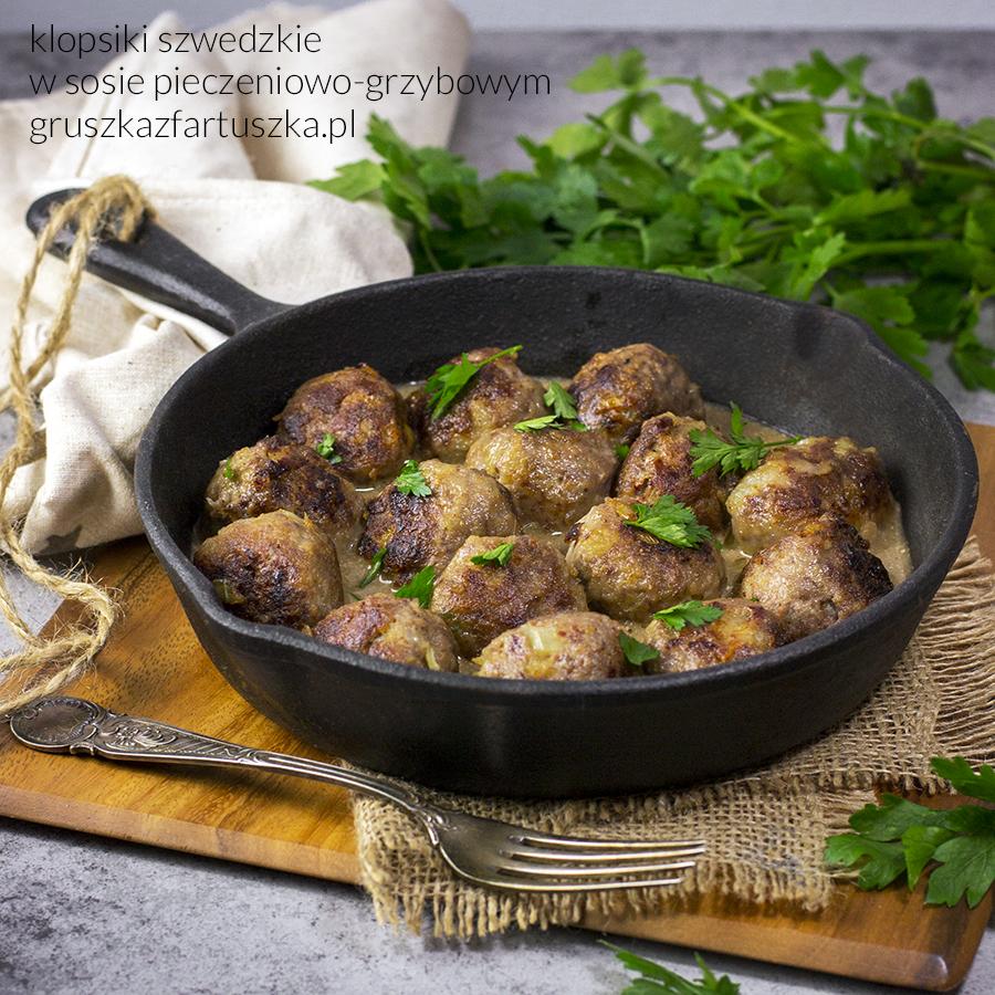 klopsiki szwedzkie z sosem pieczeniowo-grzybowym